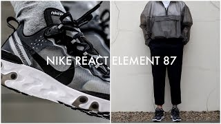 HOW TO STYLE NIKE REACT ELEMENT 87 | 3 Outfit Ideas | Men's Fashion | Daniel Simmons - YouTube