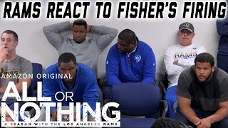 Rams React to Jeff Fisher's Firing | All or Nothing: A Season with the Los Angeles Rams