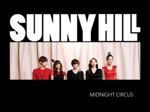 써니힐(Sunny Hill) Midnight Circus (가사 첨부)