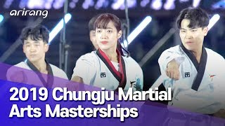 [Arirang Special] 2019 Chungju Martial Arts Masterships Part 1 : Beyond the Times, Bridge the World