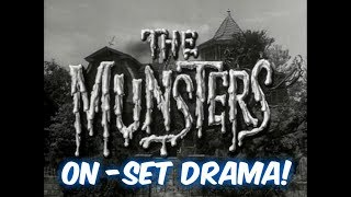Which Munsters' actor caused DRAMA & UPSET the cast (crew)? I'll tell you!