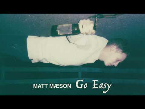 Matt Maeson - Go Easy (Official Audio)
