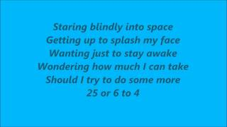 Chicago - 25 or 6 to 4 Lyrics