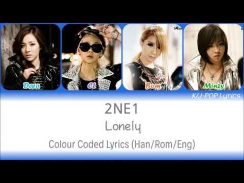 2NE1 (투애니원) - Lonely Colour Coded Lyrics (Han/Rom/Eng)