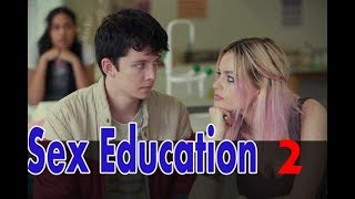 What Will the Sex Education Season 2 Plot Be?