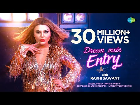 Rakhi Sawant sizzles for 'Dream Mein Entry' song