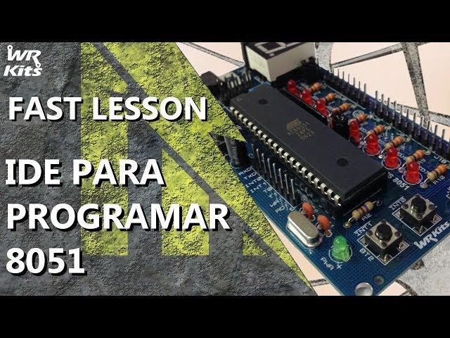 IDE PARA PROGRAMAR MICROCONTROLADORES 8051