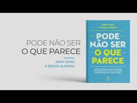 Pode não ser o que parece – Samy Dana e Sérgio Almeida