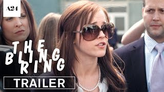 The Bling Ring | Official Trailer HD | A24