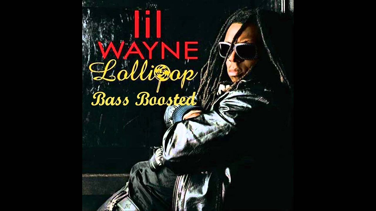 Lil Wayne - Lollipop Ft. Static (BASS BOOSTED) HD 1080p ...