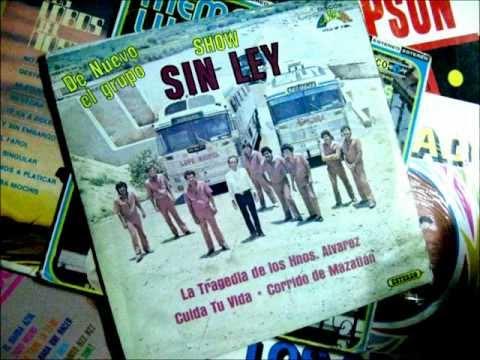grupo show SIN LEY  la tragedia de los hnos Alvarez