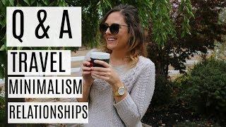 Q&A | TRAVEL PLANS, MARRIAGE, MINIMALISM & HOLIDAYS, HOW I MET MY BOYFRIEND