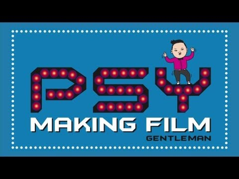 PSY - GENTLEMAN (젠틀맨) M/V Making Film - officialpsy  - NcUHOD_w_T0 -