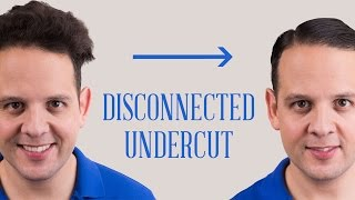 Disconnected Undercut Hairstyle - How To Style The Look with Thin, Thick, Coarse Or Curly Hair