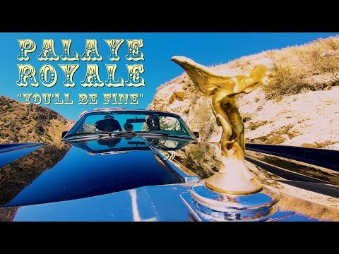 PALAYE ROYALE - You'll Be Fine (Official Music Video)