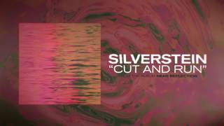 Silverstein - Cut and Run