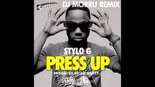 DJ Morru - PRESS UP Stylo G (DJ Morru Ragga Bass Remix)