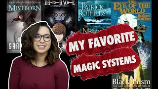 My Favorite Magic Systems