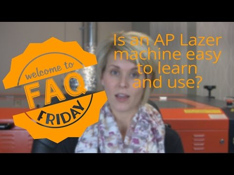 FAQ: Is an AP Lazer machine easy to learn and use?