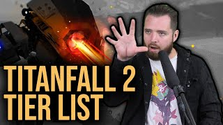 The 2021 Titanfall 2 Tier List