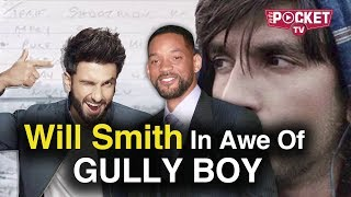 Will Smith Video On Instagram Reacting On Gully Boy | Will Smith Praising Ranveer Singh | Gully Boy
