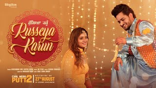 Russeya Karun – Gurshabad – Shipra Goyal (Chal Mera Putt 2) Video HD