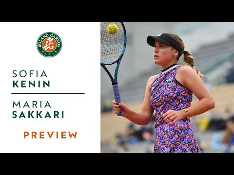 Sofia Kenin vs Maria Sakkari - Preview Round 4 I Roland-Garros 2021