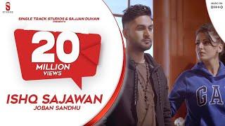 Ishq Sajawan – Joban Sandhu