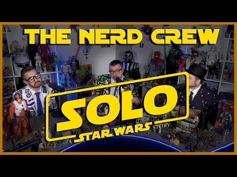 The Nerd Crew - Solo: A Star Wars Story Premiere! Plus reactions!!!