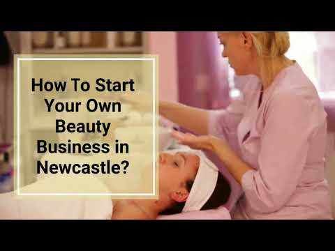Ways to Start a Booming Beauty Business in Newcastle