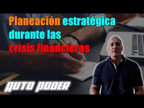 Planeación estratégica durante las crisis financieras