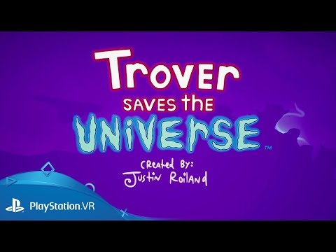 Trover Saves The Universe | E3 2018: onthullingstrailer | PlayStation VR