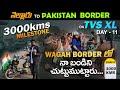 Pakistan Border | TVS XL పై 3000 Km 😱 | Nellore to Pakistan Border on TVS XL-Day 11 | Wagah Border |