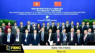 """FBNC - Thủ tướng : DN Trung Quốc không nên """"Đầu tư bằng bất cứ giá nào"""" vào VN"""