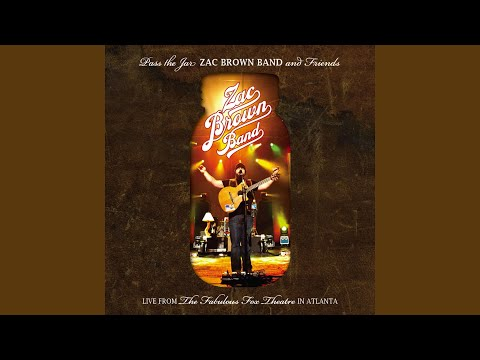 Whatever It Is (Live; Pass The Jar - Zac Brown Band and Friends Live from the Fabulous Fox Theatre In Atlanta)