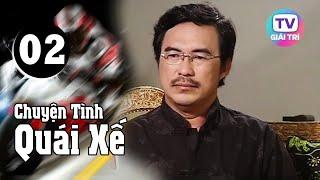 Một Cuộc Đua - Tập 2 | Giải Trí TV Phim Việt Nam 2019