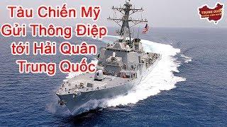 Tàu Chiến Mỹ Gửi Thông Điệp tới Hải Quân Trung Quốc | Trung Quốc Không Kiểm Duyệt