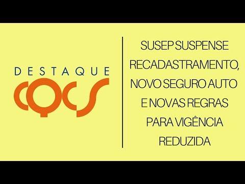 Imagem post: SUSEP suspende recadastramento, novo Seguro Auto e novas regras para vigência reduzida