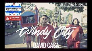 "David Casa ""Windy City"" [CHICANO RAP] Chicago  Hip Hop Back of the Yards"
