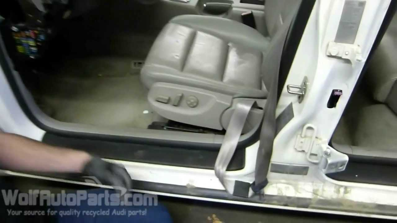 How To Remove The Front Seat B6 B7 Audi A4 2002 2008