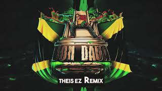 Alfons - Don Dada (Theis Ez Remix)