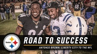 Antonio Brown's Road to Success in the NFL | Pittsburgh Steelers