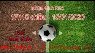 Soi kèo, nhận định U23 Trung Quốc vs U23 Iran 17h15 ngày 15/01/2020