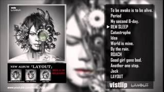 vistlip - REM SLEEP /4th album 「LAYOUT」