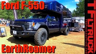2017 Earthroamer Xv Lts Ford F 550 The Ultimate 500000 Off Road Rv