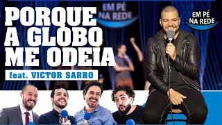 COMENTANDO HISTÓRIAS #90 - PORQUE A GLOBO ME ODEIA com Victor Sarro