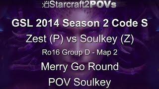 SC2 HotS - GSL 2014 S2 Code S - Zest vs Soulkey - Ro16 Group D - Map 2 - Merry Go Round - Soulkey