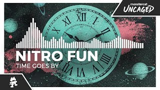 Nitro Fun - Time Goes By [Monstercat Release]