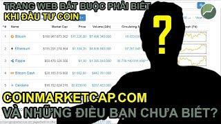 Coinmarketcap - Hướng dẫn sử dụng chi tiết | Trang web bắt buộc phải biết khi đầu tư tiền ảo Bitcoin
