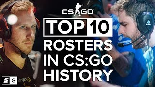 The Top 10 Rosters in CS:GO History